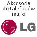 Akcesoria do telefonów firmy LG