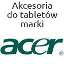 Akcesoria na tablety firmy Acer