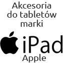 Akcesoria na tablety firmy Apple