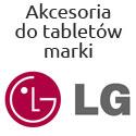 Akcesoria na tablety firmy LG
