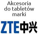 Akcesoria na tablety firmy ZTE